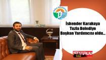 İskender Karakaya, Tuzla Belediye Başkan Yardımcısı oldu…