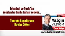 Gazeteci Yalçın Yıldırım yazdı. İstanbul ve Tuzla'da yenilen bu tarihi farkın sebebi…