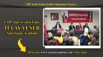 Tülay Yener: CHP Tuzla Kadın Kolları Başkan adaylığını açıkladı...