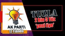 AK Parti Tuzla'ya 17.Yılında 2 bin 500 yeni üye…