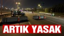 30 büyükşehir ve Zonguldak'ı kapsayan giriş-çıkış yasağının detayları belli oldu...