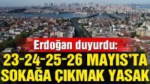 Başkan Erdoğan: Bayramda sokağa çıkma yasağı uygulanacak!