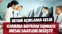 Kamuda bayram sonrası mesai saatleri değişti! İstanbul Valiliği duyurdu...