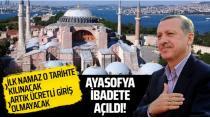 Cumhurbaşkanı Erdoğan: Ayasofya'yı 24 Temmuz Cuma günü ibadete açıyoruz...