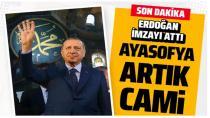 Ayasofya cami oldu! Başkan Erdoğan kararı imzaladı: Cami artık Diyanetin...