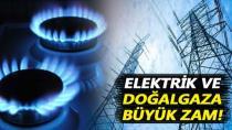 Zamlar açıklandı: Elektrik yüzde 32,3 Doğal gaz 34,7