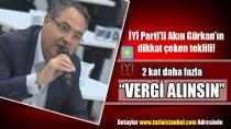 """İYİ Parti'li Akın Gürkan'ın dikkat çeken teklifi! """"Yabancı dildeki tabelalardan 2 kat vergi alınsın"""""""