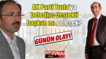AK Parti Tuzla'ya belediye destekli başkan mı gelecek?