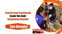 Tuzla'da Semt Pazarlarında Esnafa Hes Kodu Sorgulaması başladı!