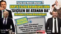 """Tuzla Belediyesinde """"SEÇİLEN DE ATANAN DA"""" sorulara cevap veremiyor!"""